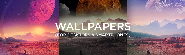 Desktop & Smartphone Wallpapers